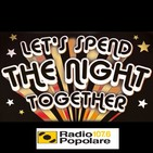 Let's spend the night together del gio 08/11