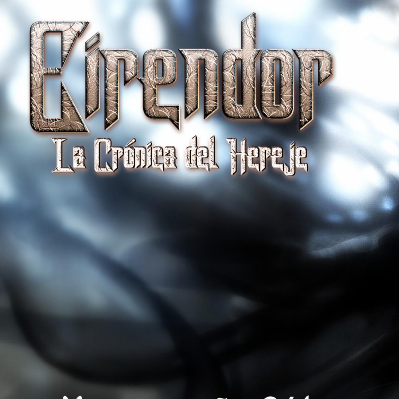 Eirendor- Cronicas del Hereje