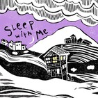 Sleep With Me | A Sleep Inducing Podcast | That He