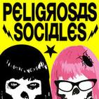 Podcast de Peligrosas Sociales
