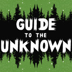Guide to the Unknown 58: Scary Texas Ladies & Robert the Doll