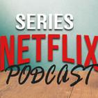 Series Netflix podcast