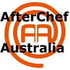 Afterchef Australia 010 (Masterchef Australia Season 11 Episode 20-21)