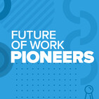 Thomas Kochan: Future of Work and a New Social Contract (Episode 2)