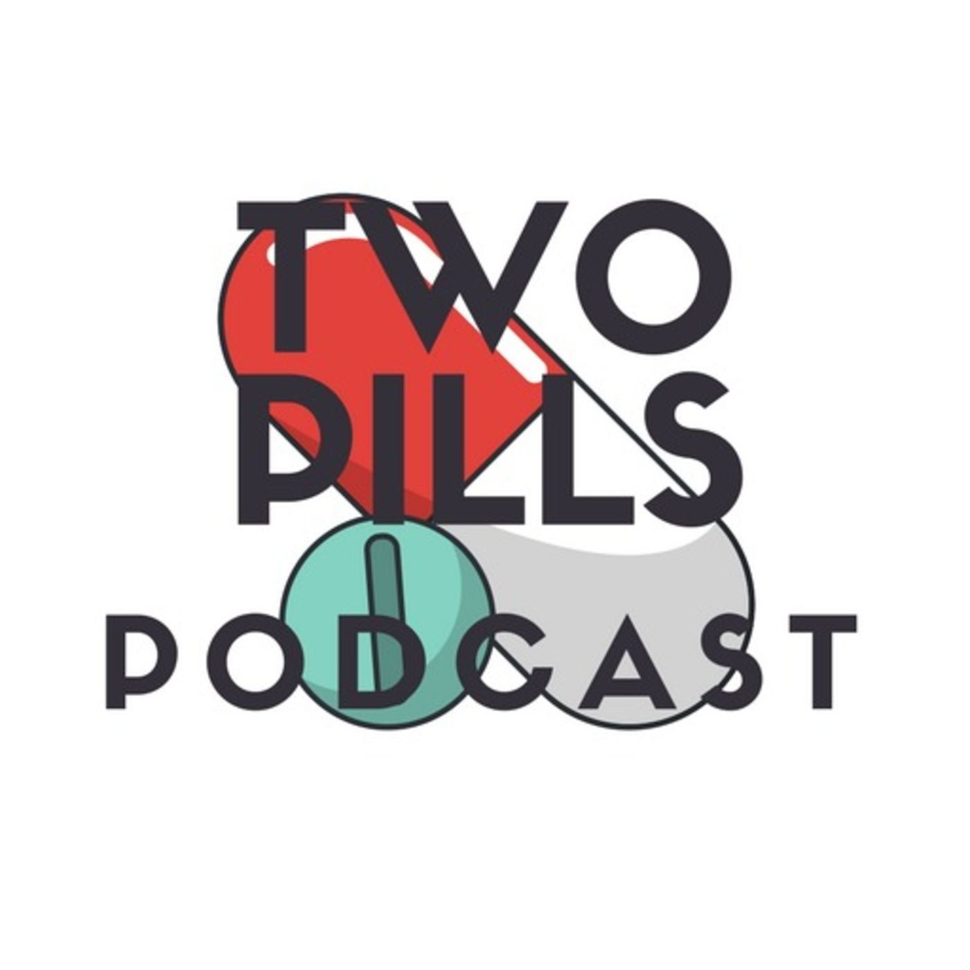 BEST OF TWO PILLS PODCAST: The Importance of Investing in Mindfulness and Redbulls!