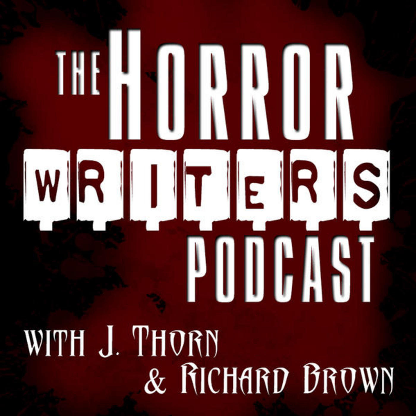 The Horror Writers Podcast #37 - Vampires Don't Sparkle
