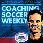 Coaching Soccer Weekly: Methods, Trends, Technique