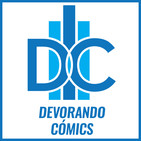 Devorando Cómics - Podcast, Capítulo 55: Superman, Hombre de Acero, de John Byrne (Spoilers)