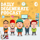 #102 Daily Degenerate Episode 102 (More fantasy, introducing Brad, MLB touch-up, and more!)