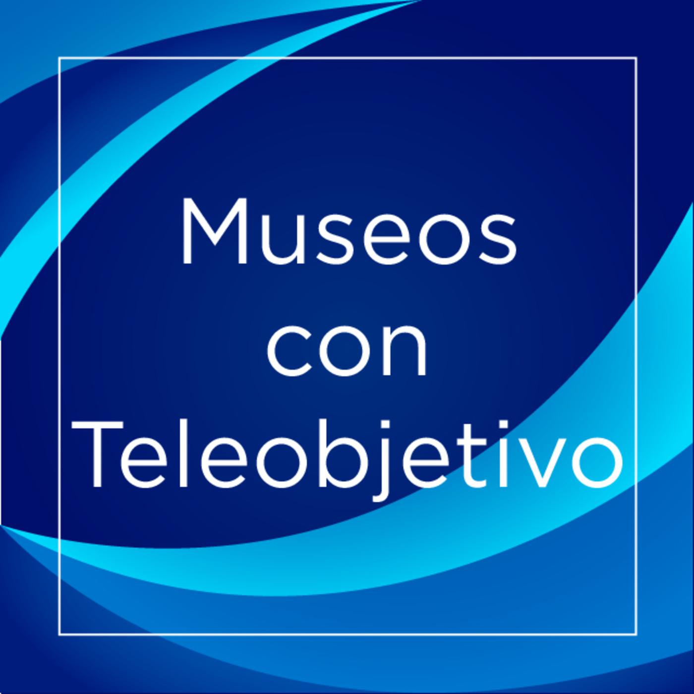 Museos con Teleobjetivo E.8 T.6