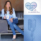 Relationships 2.0 With Dr. Michelle Skeen