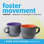 Where the Foster Journey Begins: With Guests Calli Crowder & Jason Johnson