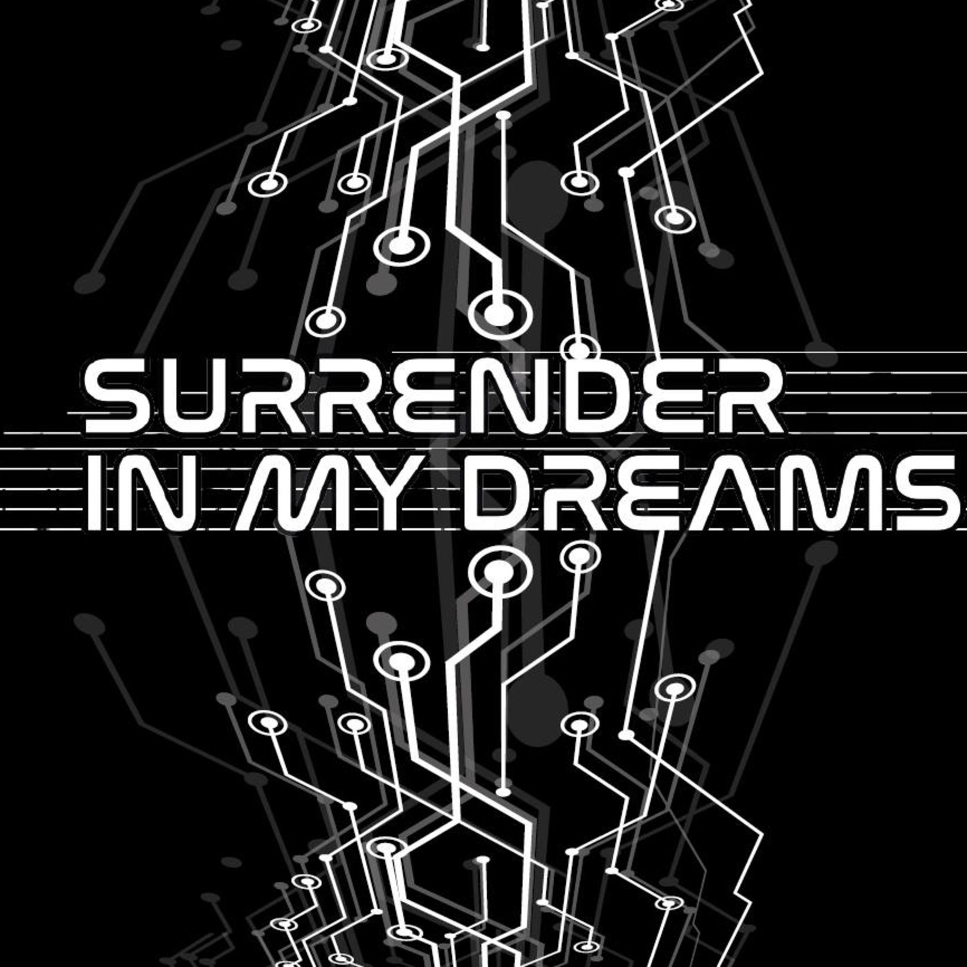 Surrender in my Dreams