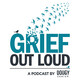 Ep. 137: Grief & The Foster Care System - A Personal Story