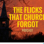 the flicks that church forgot