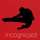 Incognicast, el podcast de Incognitosis