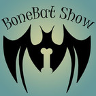 The BoneBat Show