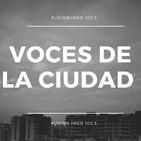 Voces de la Ciudad 10 Septiembre 2019