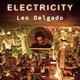 Electricity by Leo Delgado Ep.048 2020.07