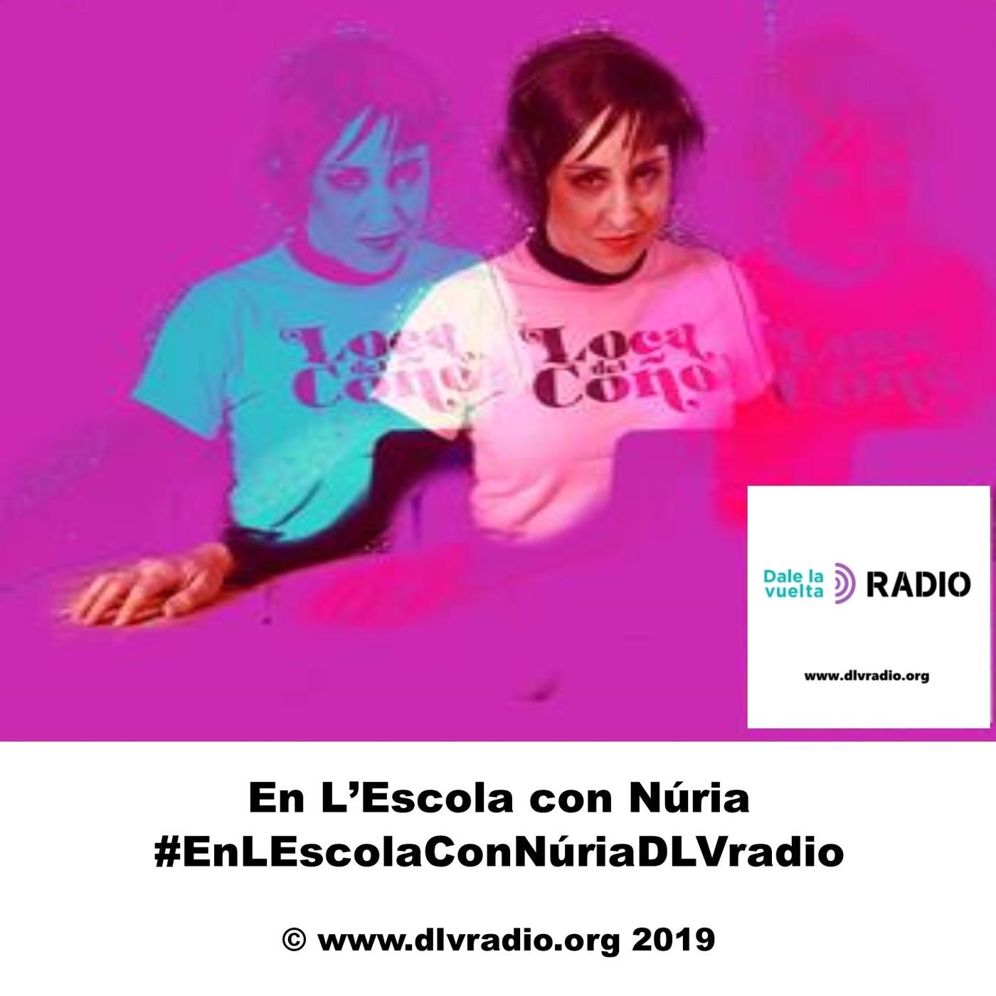 En L'Escola con Núria #EnLEscolaConNúriaDLVradio01