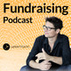 Folge 004 – Buchvorlesung «Fundraising-Grundlagen» (Teil 2)