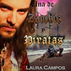 Campos Laura - Una De Zombis Y Piratas