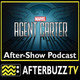Agent Carter S:1 | Time And Tide E:3 | AfterBuzz TV AfterShow