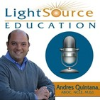 Light Source Education Podcast | Andres Quintana