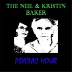 The Neil and Kristin Baker Psychic Hour