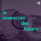 La Invención del Futuro