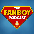 "THE FANBOY #102: ""MFR Goes Full Geek On Latest Batman, 007, Green Lantern, Superman, and Star Wars News and Rumo..."