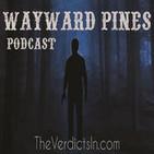 """206 """"Sound The Alarm"""" Wayward Pines Recap"""