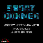 Short Corner: The NBA with Paul Shirley and Justin