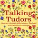 Episode 16 - Talking Tudors with Nicola Tallis