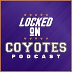 Locked On Coyotes Episode 53 - Answering Your Questions After the Canada Trip