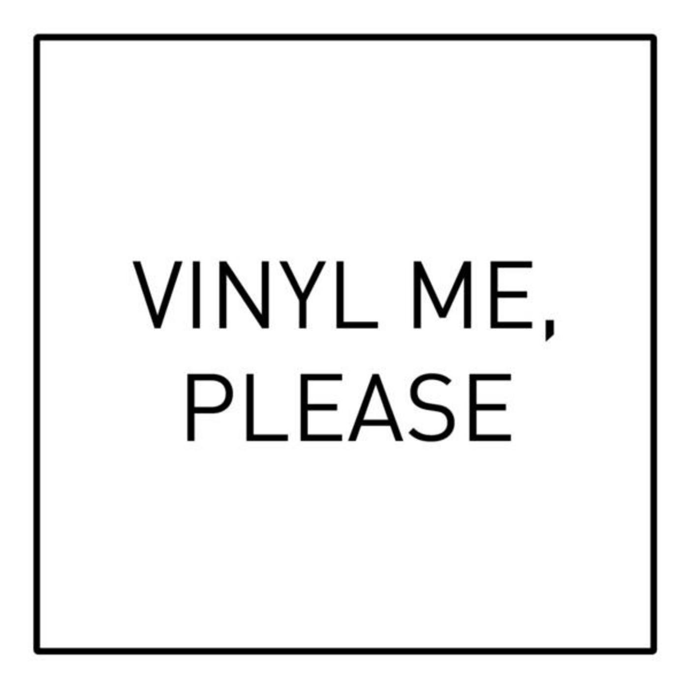 The Vinyl Me Please Podcast