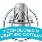 Tecnología y Sentido Común