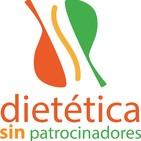El podcast de Dietetica Sin Patrocinadores