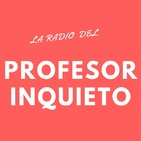 La radio del profesor inquieto