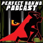 Perfect Bound Podcast – Episode 232