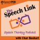 """Ep. 11: Erica DelVal, MS, CCC-SLP """"Things They Don't Tell You in Graduate School"""""""