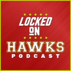 Locked on Hawks - Ep. 607 - NBA Draft and Summer League with Brian Schroeder (Part 1)