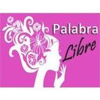 Podcast de Palabra Libre