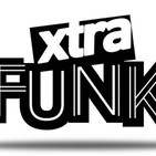 Xtra Funk |Domingo 12 de mayo 2019 de 19 a 21h