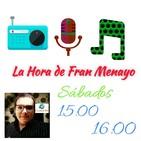 La Hora de Fran Menayo (Programa 26) (27/01/2017) Ciudad FM