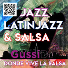 Jazz, Latinjazz y Salsa by GussiDj.