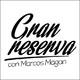 Gran Reserva con Marcos Magán Programa 9