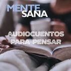 Mente Sana: cuentos para pensar