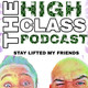 The High Class Podcast ep #4 with guest Emily O'Brien