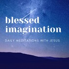 A Longer Introduction to Blessed Imagination